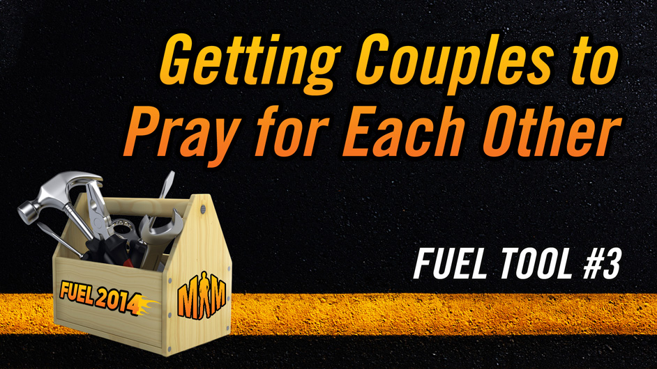 fuel-tool-3-getting-couples-pray-each-other